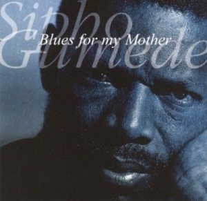 Blues for My Mother BY Sipho Gumede